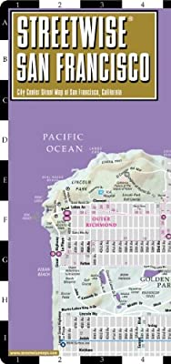 Streetwise San Francisco Map - Laminated City Center Street Map of San Francisco, California - Folding pocket size travel map with BART map, MUNI lines, bus routes