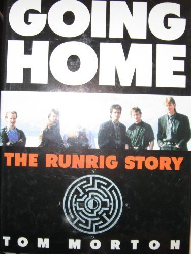 Going Home: Runrig Story