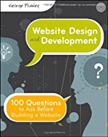 Website Design and Development: 100 Questions to Ask Before Building a Website ebook download
