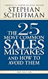 img - for The 25 Most Common Sales Mistakes and How to Avoid Them book / textbook / text book
