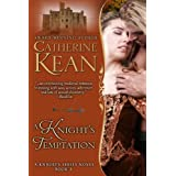 A Knight's Temptation (Knight's Series Book 3) ~ Catherine Kean