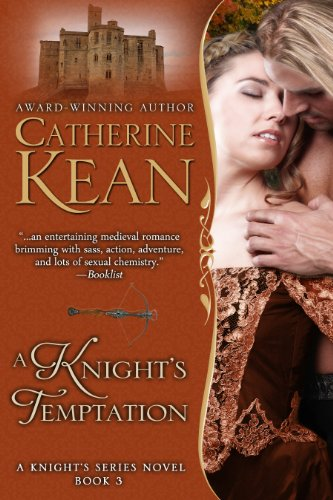 A Knight's Temptation (Knight's Series Book 3) by Catherine Kean