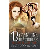 Byzantine Heartbreak (Beloved Bloody Time) ~ Tracy Cooper-Posey