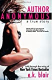 img - for Author Anonymous: A True Story book / textbook / text book