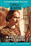 Mary Leaves Little House (Little House)