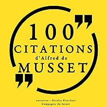 100 citations d'Alfred de Musset | Livre audio Auteur(s) : Alfred de Musset Narrateur(s) : Nicolas Planchais
