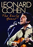 Leonard Cohen - The Early Years [Reino Unido] [DVD]