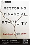img - for Restoring Financial Stability: How to Repair a Failed System book / textbook / text book