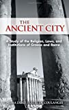 img - for The Ancient City: A Study of the Religion, Laws, and Institutions of Greece and Rome (Dover Books on History, Political and Social Science) book / textbook / text book