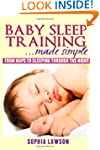 Baby Sleep Training Made Simple: From...