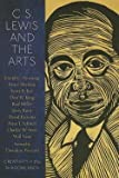 img - for David C. Downing: C. S. Lewis and the Arts : Creativity in the Shadowlands (Paperback); 2013 Edition book / textbook / text book