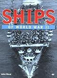Ships of World War II (0760309353) by Ward, John