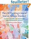 The Oil Painting Course You've Always...