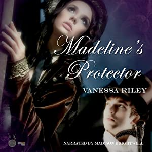 Madeline's Protector | [Vanessa Riley]
