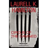 Circus of the Damnedby Laurell K. Hamilton