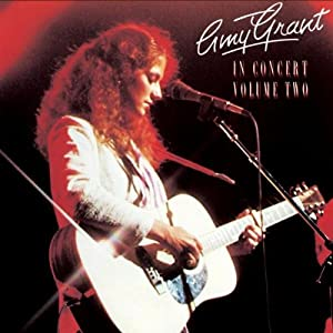 Amy Grant -  In Concert Volume 2