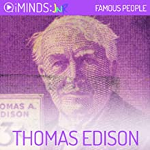 Thomas Edison: Famous People (       UNABRIDGED) by iMinds Narrated by Leah Vandenburg