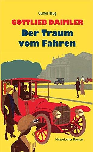 gottlieb-daimler-der-traum-vom-fahren-historischer-roman