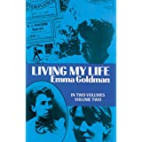 "Living My Life, Vol. 2: Autobiography: 002von ""Emma Goldman"""