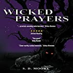 Wicked Prayers | S. D. Moore