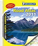 Michelin North American Road Atlas, 2011: USA, Canada, Mexico