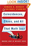 Coincidences, Chaos, and All That Math Jazz: Making Light of Weighty Ideas