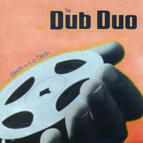 The Dub Duo-Back To Lo-Tech-(NRKCD002)-CD-FLAC-1998-dL Download