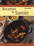 Les meilleures recettes de Savoie