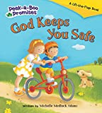 img - for God Keeps You Safe (Peek-a-Boo Promises series) book / textbook / text book