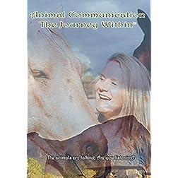 Animal Communication: The Journey Within