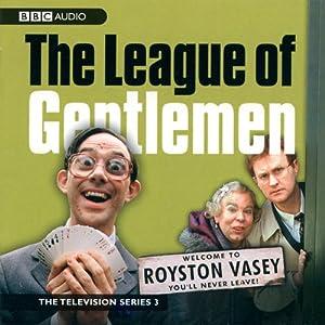 The League of Gentlemen: TV Series 3 Radio/TV Program