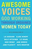 img - for AWESOME Voices: God working through ordained women today book / textbook / text book
