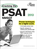 Cracking the PSAT/NMSQT, 2013 Edition (College Test Preparation) (030794476X) by Princeton Review