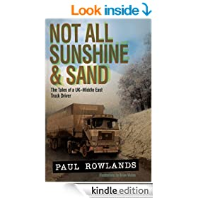 Not All Sunshine & Sand: The Tales of a UK�Middle East Truck Driver