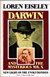 Darwin and the Mysterious Mr. X: New Light on the Evolutionists (A Harvest/HBJ book) (0156239493) by Eiseley, Loren C.