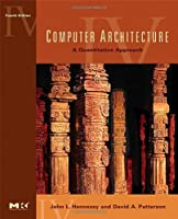 Computer Architecture: A Quantitative Approach, 4th Edition Front Cover