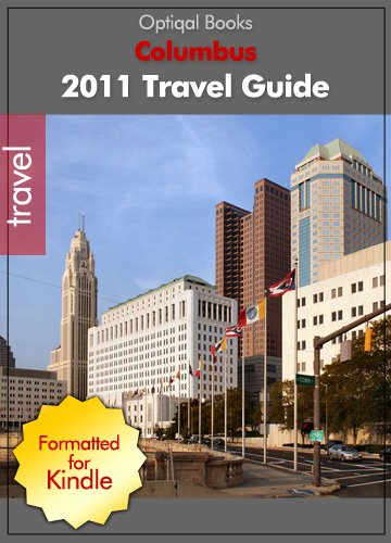Columbus Ohio 2011 Illustrated City Travel Guide with Maps