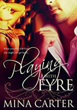 Playing With Fyre