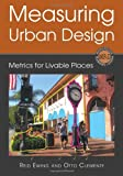 Measuring Urban Design: Metrics for Livable Places (Metropolitan Planning + Design)