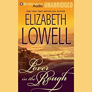 Lover in the Rough | [Elizabeth Lowell]