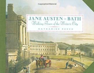 Jane Austen In Bath: Walking Tours of the Writer's City