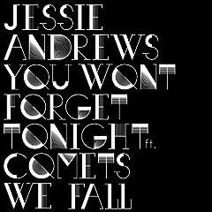 You Won't Forget Tonight (Single)
