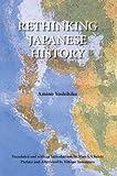 "Alan Christy (trans.), Amino Yoshihiko, ""Rethinking Japanese History"" (Center for Japanese Studies, University of Michigan, 2012)"