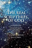 img - for The Real Scriptures' of God: Book 1 - Before Jesus Christ book / textbook / text book