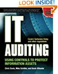 IT Auditing: Using Controls to Protec...