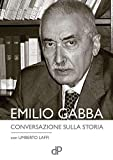 img - for Conversazione sulla storia (Ritratti Vol. 1) (Italian Edition) book / textbook / text book