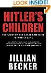 Hitler's Children: The Story of the B...