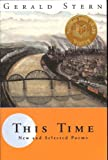 This Time: New and Selected Poems [First Edition]