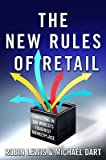 img - for The New Rules of Retail: Competing in the World's Toughest Marketplace   [NEW RULES OF RETAIL] [Hardcover] book / textbook / text book