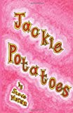 Steve Moran Jackie Potatoes